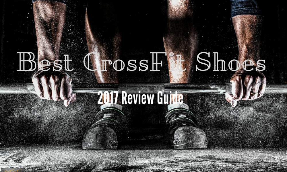 Best CrossFit Shoes in 2017