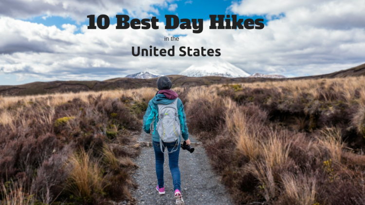 Best Day Hikes in the US