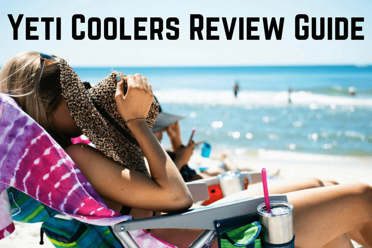 Yeti Coolers Review Guide
