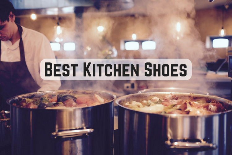 Best Kitchen Shoes